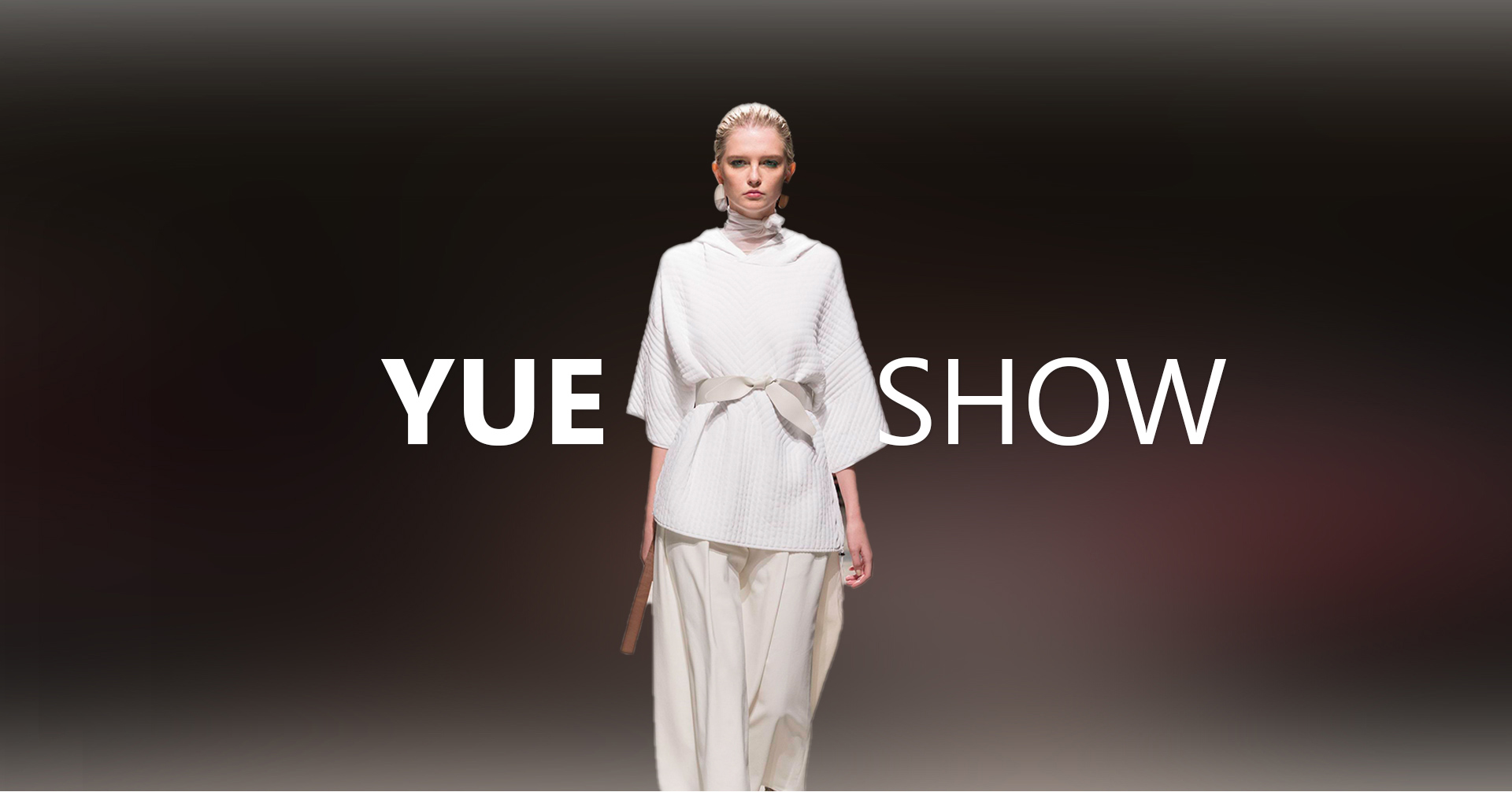 YUE SHOW